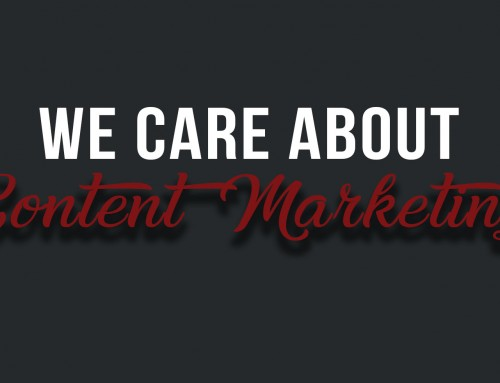 We Care About Content Marketing!