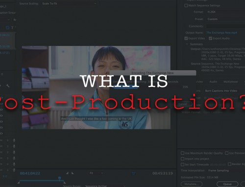 Post-Production: What is it, why does it take so long?