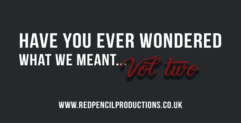 Have-you-ever-wondered-vol-2-Red-Pencil-Productions-video-production-preston